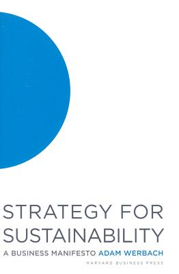 Strategy for Sustainability By Werbach, Adam
