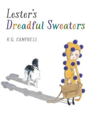 Lester's Dreadful Sweaters By Campbell, Keith